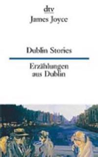 Dublin Stories Erzählungen aus Dublin