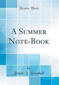 A Summer Note-Book (Classic Reprint)