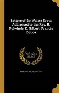 LETTERS OF SIR WALTER SCOTT AD