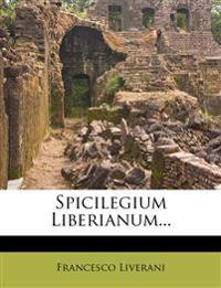Spicilegium Liberianum...