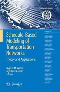 Scheduled-Based Modeling of Transportation Networks