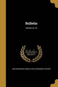 BULLETIN VOLUME NO 44