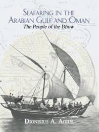 Seafaring in the Arabian Gulf and Oman