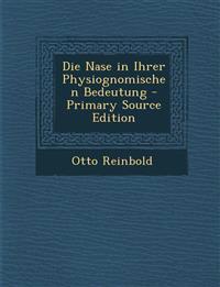 Die Nase in Ihrer Physiognomischen Bedeutung