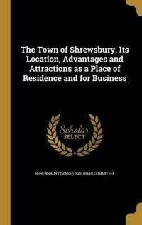TOWN OF SHREWSBURY ITS LOCATIO