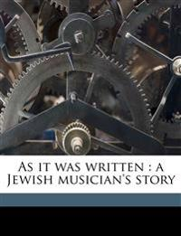 As it was written : a Jewish musician's story