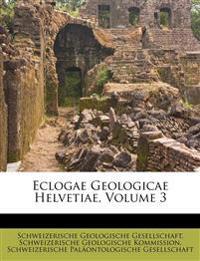 Eclogae Geologicae Helvetiae, Volume 3