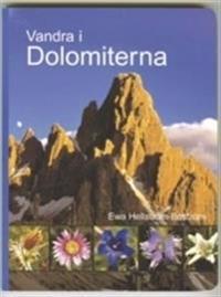 Vandra i Dolomiterna - Ewa Hellström-Boström - böcker (9789197321419)     Bokhandel