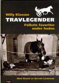 Travlegender : folkets favoriter under huden