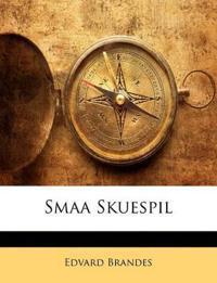 Smaa Skuespil