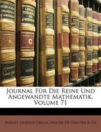 Journal für die reine und angewandte Mathematik, Einbundsiebzigster Band