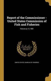 REPORT OF THE COMMISSIONER - U