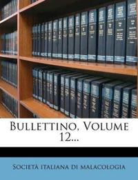 Bullettino, Volume 12...