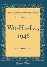 Wo-He-Lo, 1946 (Classic Reprint)