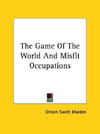 The Game of the World and Misfit Occupations