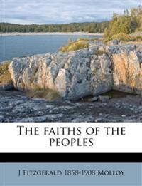The faiths of the peoples Volume 2