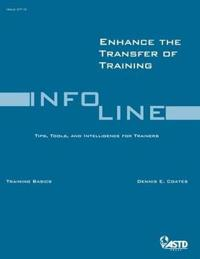 Enhance The Transfer Of Training - Issue 0710 October 2007