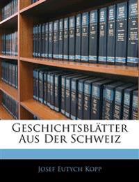 Geschichtsblätter aus der Schweiz, Erster Band