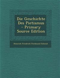 Die Geschichte Des Pietismus