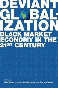 Deviant Globalization
