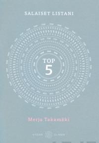 TOP 5 Salaiset listani