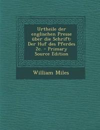 Urtheile der englischen Presse über die Schrift: Der Huf des Pferdes 2c.