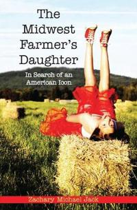 The Midwest Farmer's Daughter