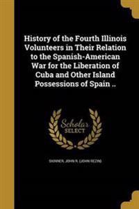 HIST OF THE 4TH ILLINOIS VOLUN