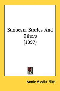 Sunbeam Stories and Others