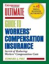 Ultimate Guide To Workers' Compensation Insurance
