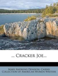 ... Cracker Joe...