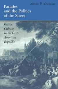 Parades and the Politics of the Street