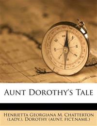 Aunt Dorothy's Tale