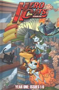 Hero Cats of Stellar City: Year One Hardcover