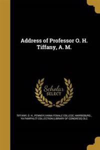 ADDRESS OF PROFESSOR O H TIFFA
