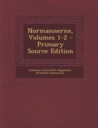 Normannerne, Volumes 1-2 - Primary Source Edition