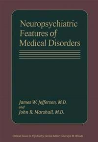 Neuropsychiatric Features of Medical Disorders