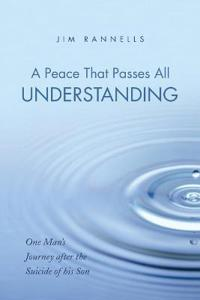 A Peace That Passes All Understanding