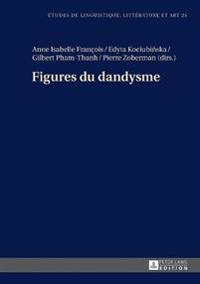Figures Du Dandysme