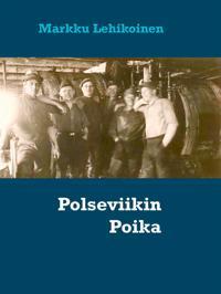 Polseviikin Poika