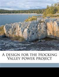A design for the Hocking Valley power project