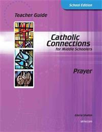 Catholic Connections Prayer