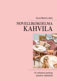 Novellikokoelma Kahvila: 14 erilaista tarinaa naisten elämästä