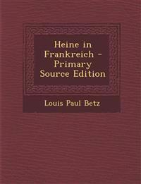 Heine in Frankreich - Primary Source Edition