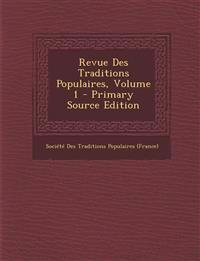 Revue Des Traditions Populaires, Volume 1 - Primary Source Edition