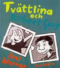 Tvättlina och Robert Skog