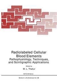 Radiolabeled Cellular Blood Elements