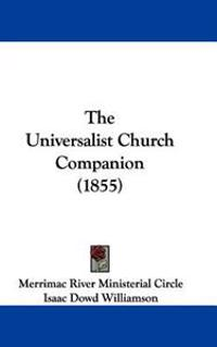The Universalist Church Companion (1855)