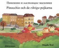 Pinocchio och de riktiga pojkarna (ryska och svenska)