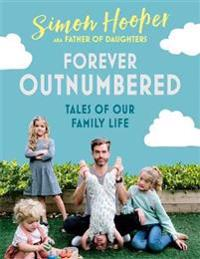 Forever outnumbered - tales of our family life from instagrams father of da
